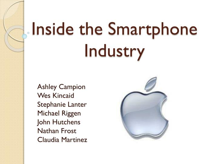 Inside the smartphone industry