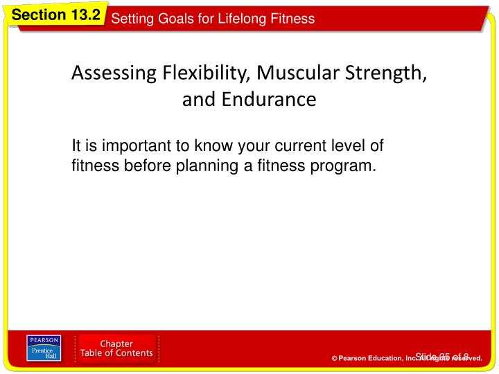 Assessing Flexibility, Muscular Strength,