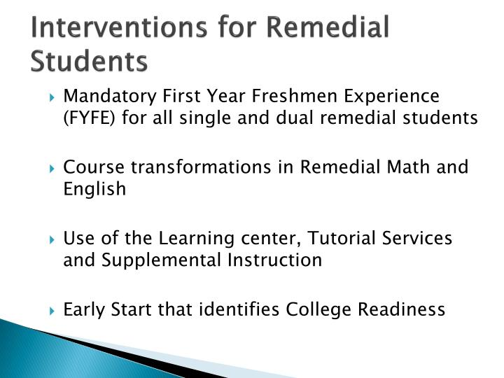 Interventions for Remedial Students