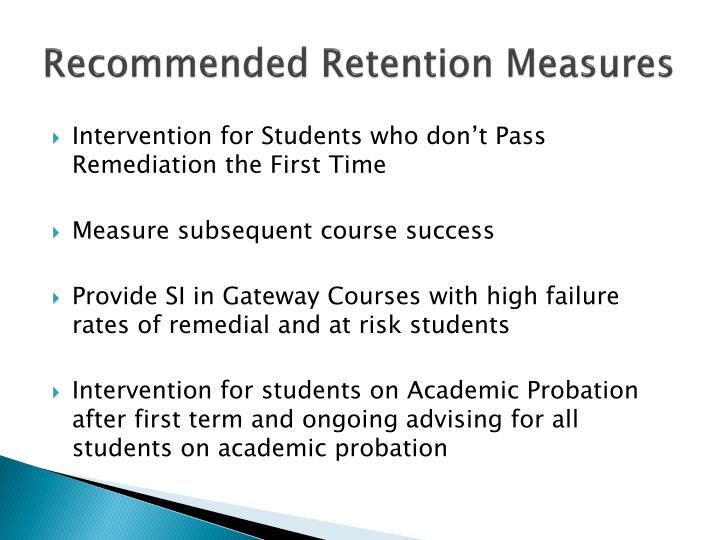 Recommended Retention Measures