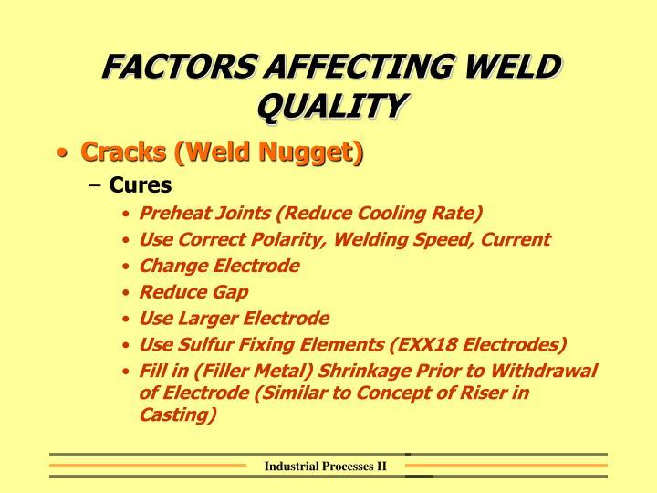 FACTORS AFFECTING WELD QUALITY