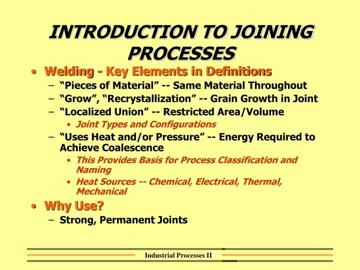 INTRODUCTION TO JOINING PROCESSES