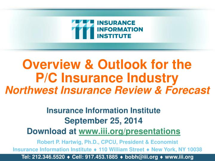 overview outlook for the p c insurance industry northwest insurance review forecast n.