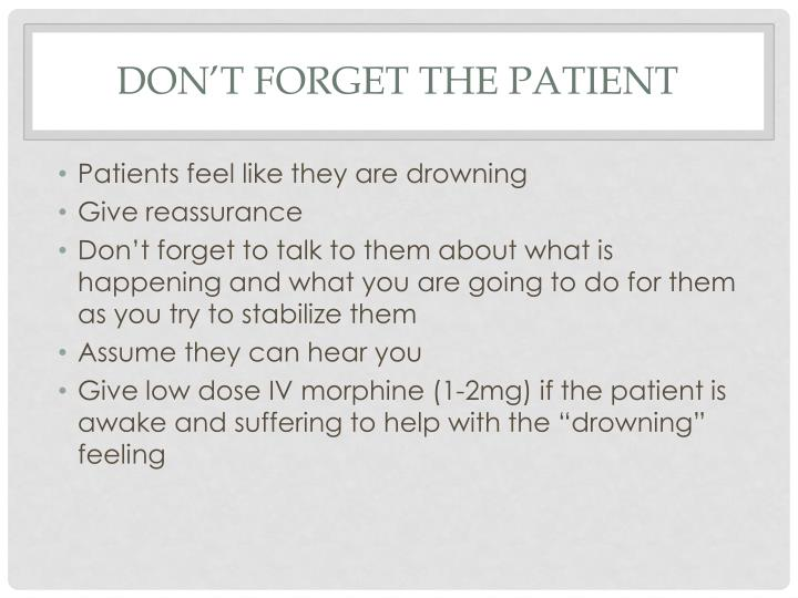 Don't forget the patient