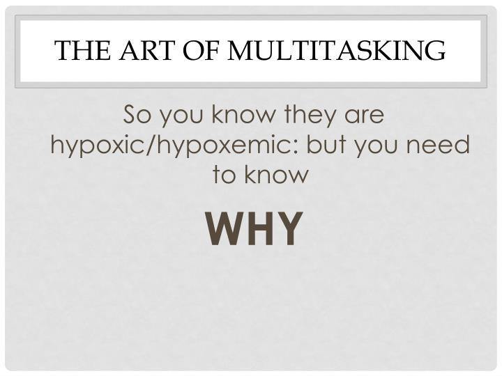 The Art of Multitasking