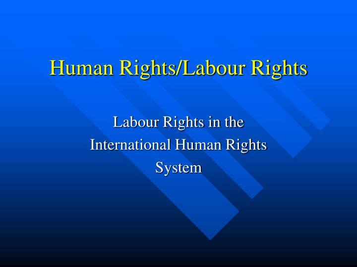 Human rights labour rights