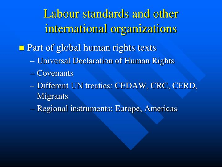 Labour standards and other international organizations