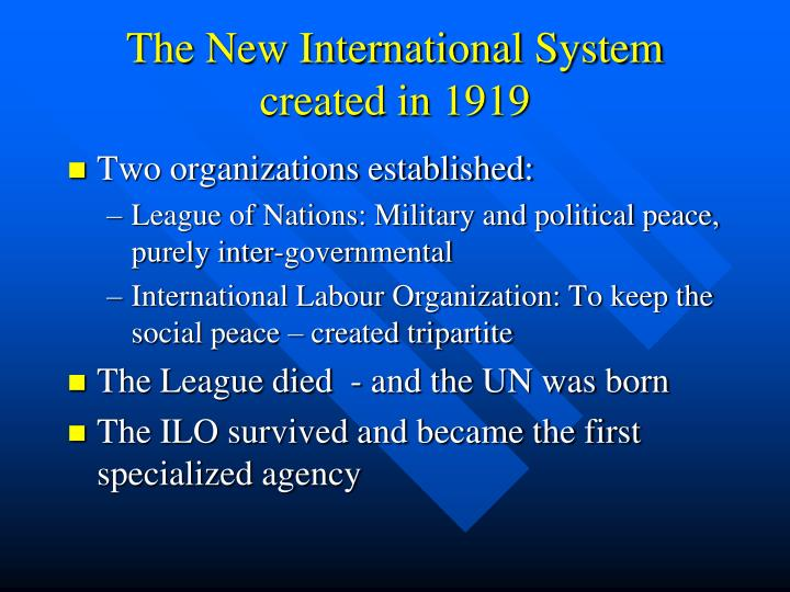 The new international system created in 1919