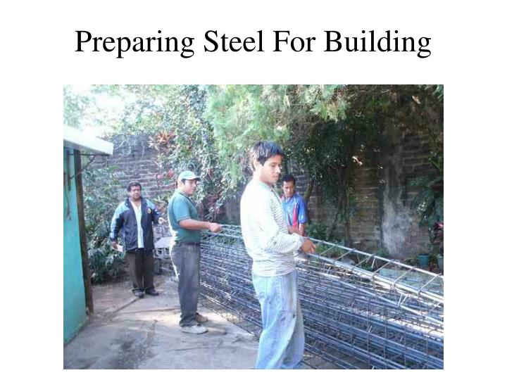 Preparing Steel For Building