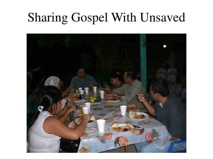Sharing Gospel With Unsaved