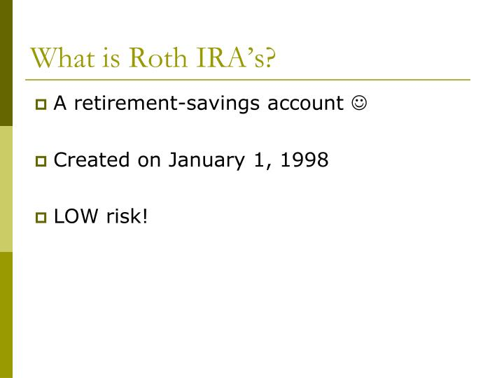 What is roth ira s