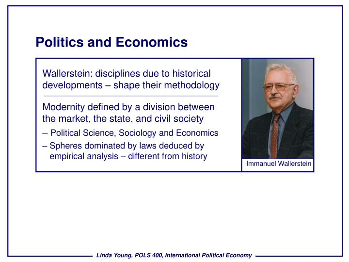 political science and economics Political scientists study a wide range of topics such as us political parties, how political structures differ among countries, globalization, and the history of political thought political scientists also work as policy analysts for organizations that have a stake in policy, such as government, labor unions, and political groups.