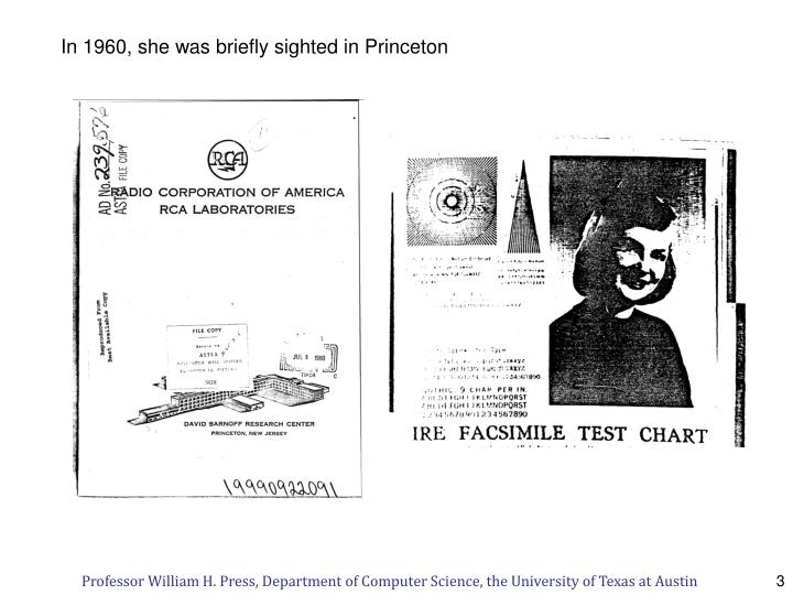 In 1960, she was briefly sighted in Princeton