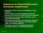 exposure to hazards disasters increases impairment