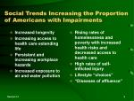 social trends increasing the proportion of americans with impairments