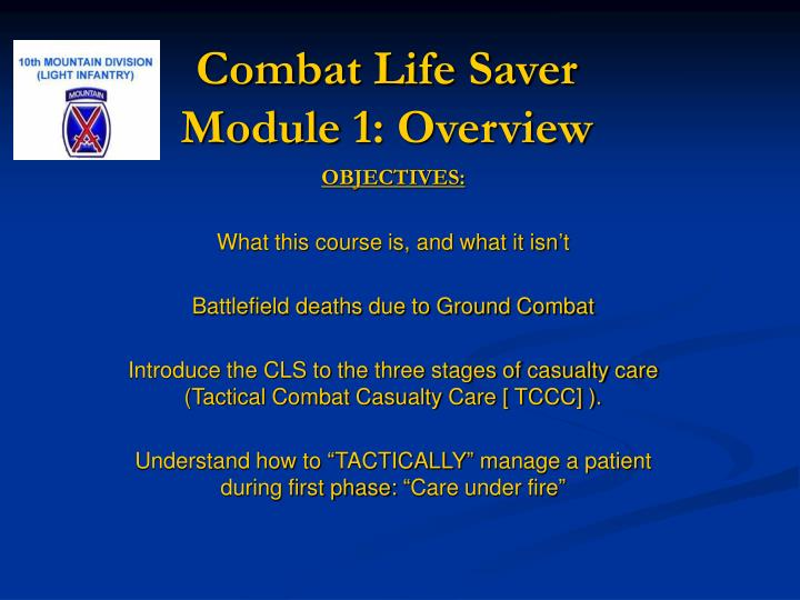 PPT - Combat Life Saver Module 1: Overview PowerPoint