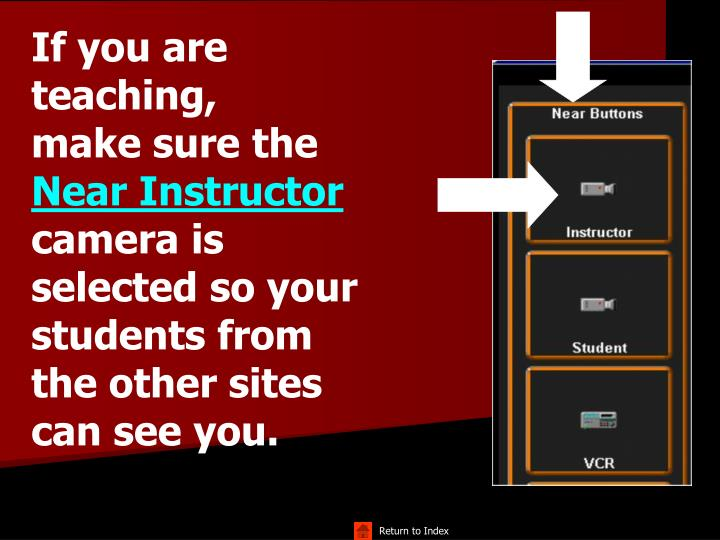 If you are teaching,          make sure the