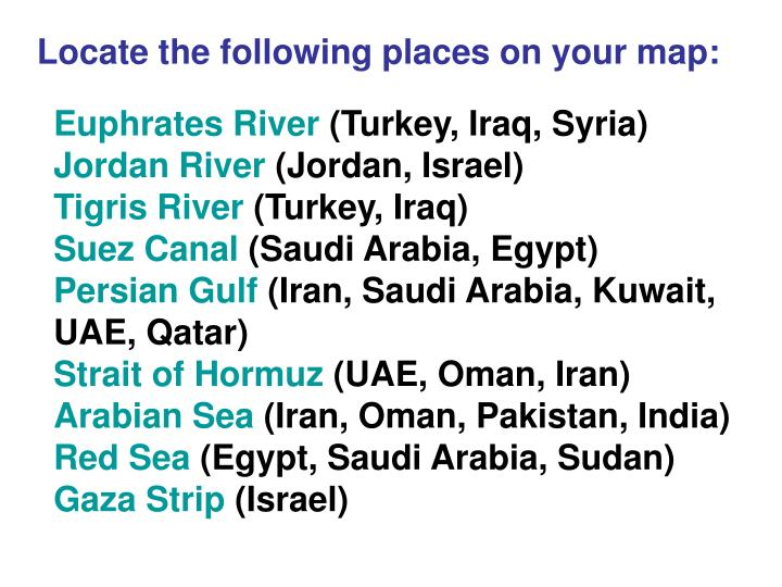 Locate the following places on your map: