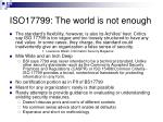iso17799 the world is not enough