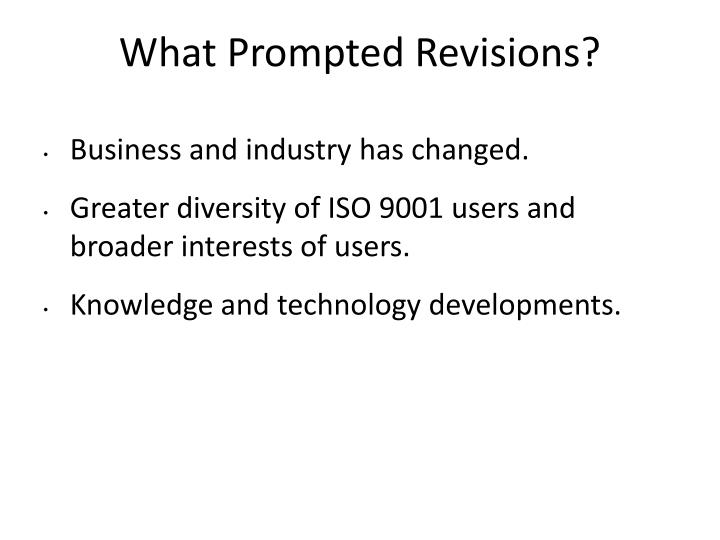 What Prompted Revisions?