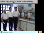 waste technology centre the laboratory3