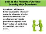 goal of the frontline functions learning map experience