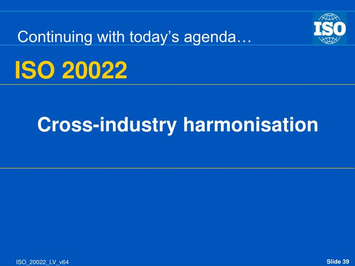 Cross-industry harmonisation