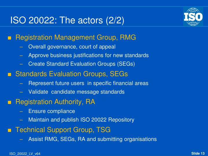 ISO 20022: The actors (2/2)