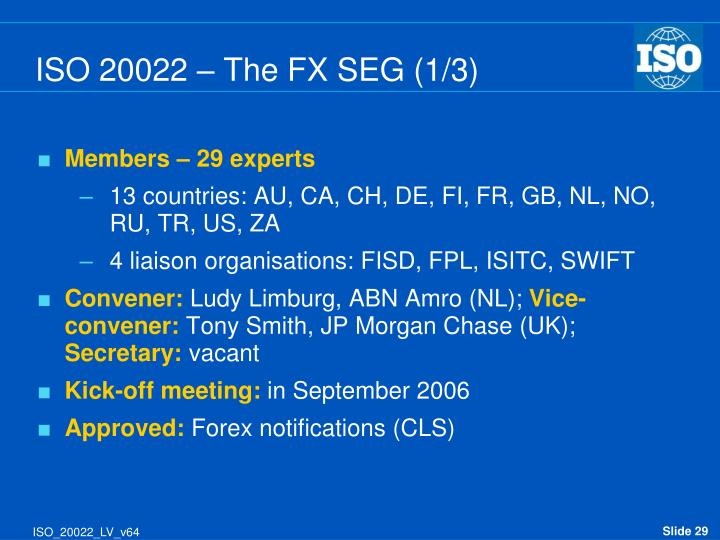 ISO 20022 – The FX SEG (1/3)
