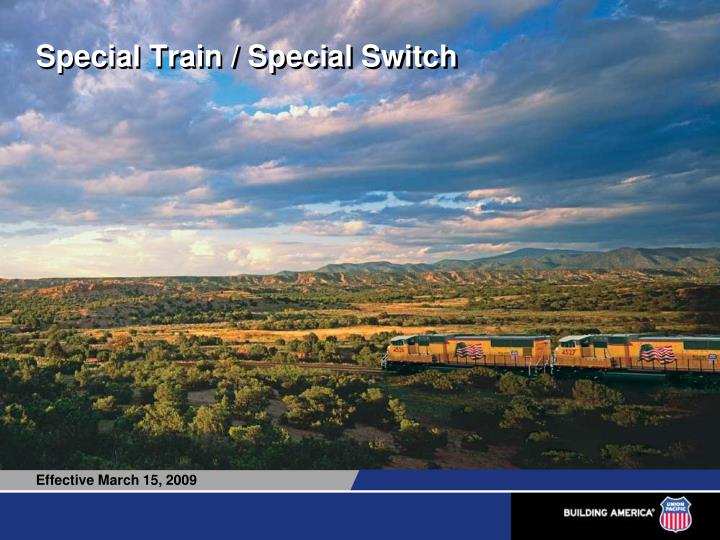 Special train special switch