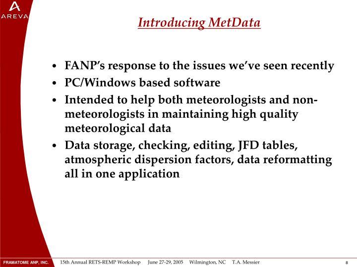 Introducing MetData