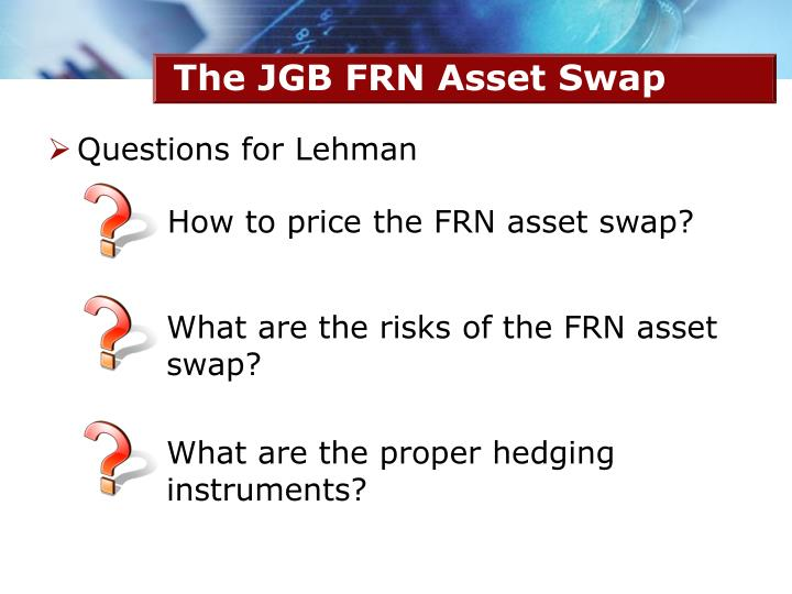 Questions for Lehman