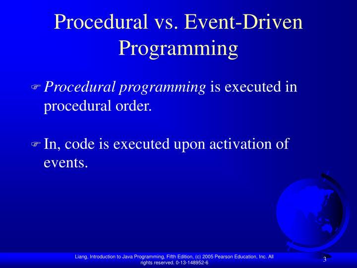 Procedural vs event driven programming