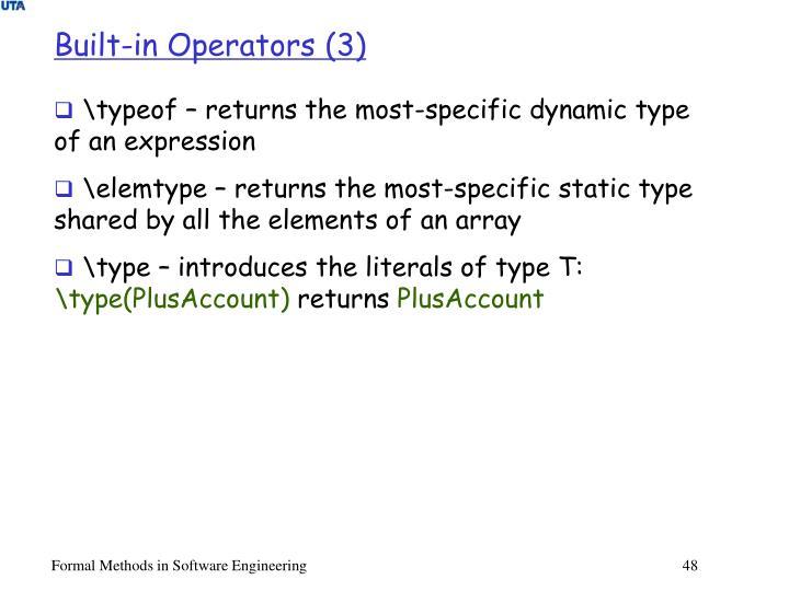 Built-in Operators (3)