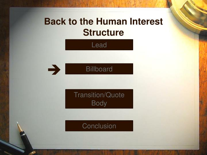 Back to the Human Interest Structure