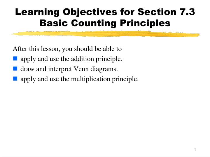 Learning objectives for section 7 3 basic counting principles