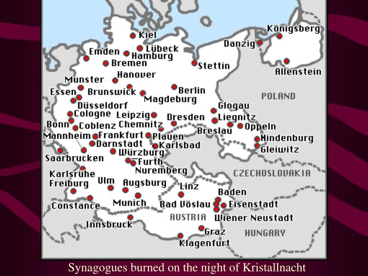 Synagogues burned on the night of Kristallnacht
