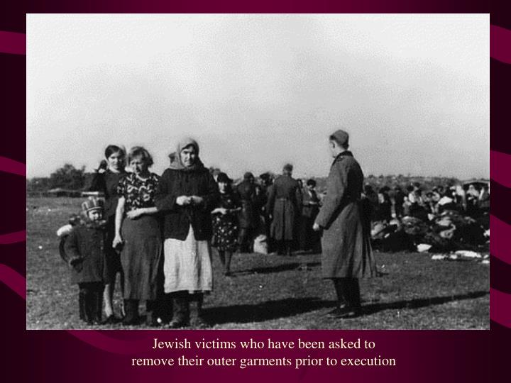 Jewish victims who have been asked to