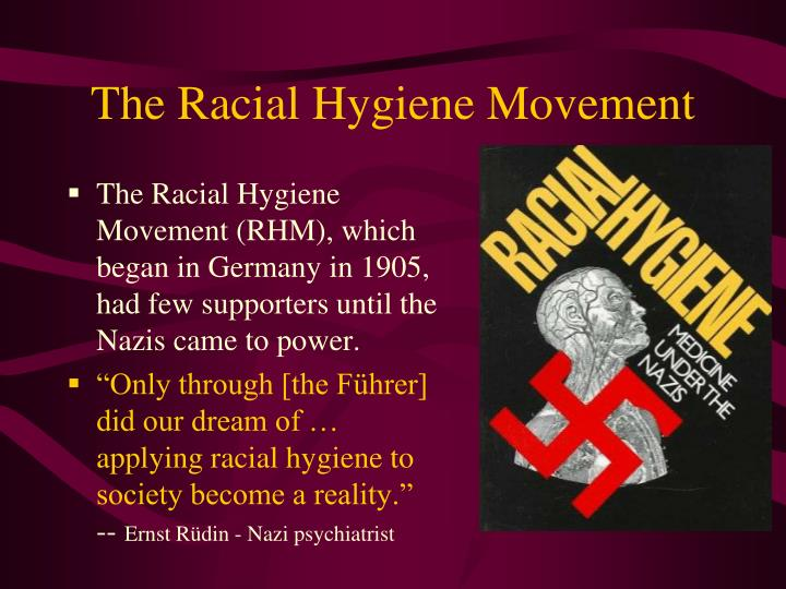 The Racial Hygiene Movement