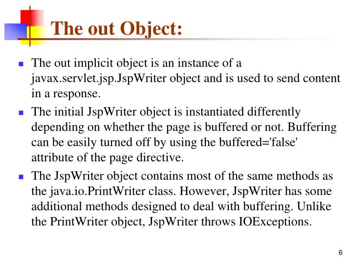 The out Object: