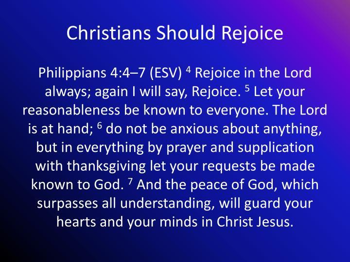 Christians should rejoice
