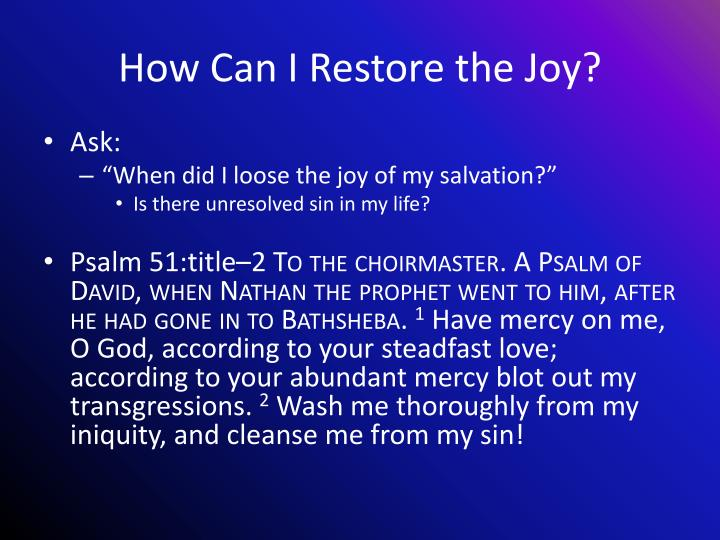 How Can I Restore the Joy?