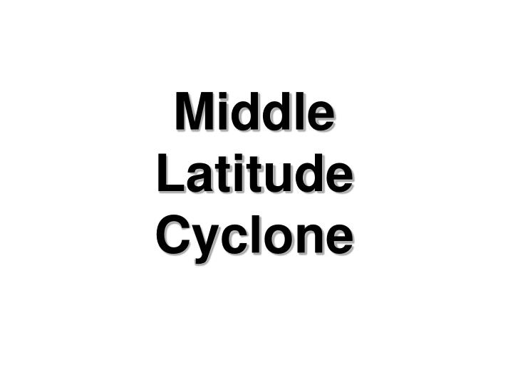 Middle Latitude Cyclone