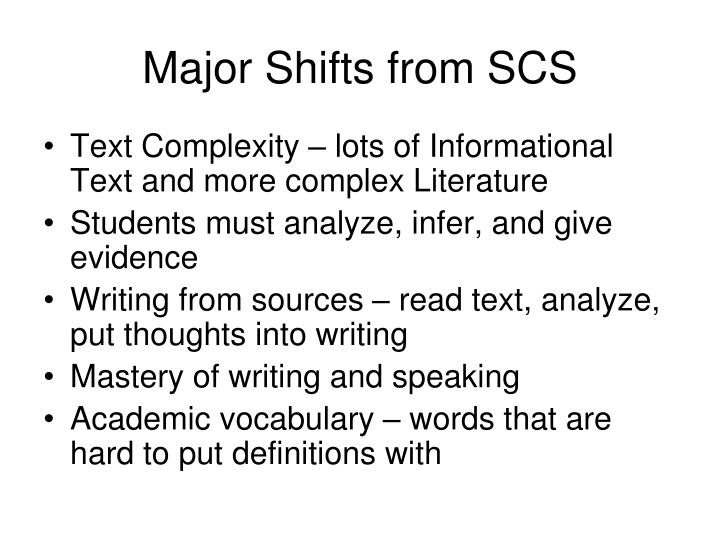 Major shifts from scs