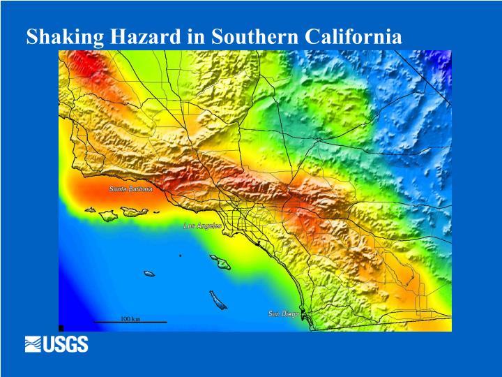 Shaking Hazard in Southern California