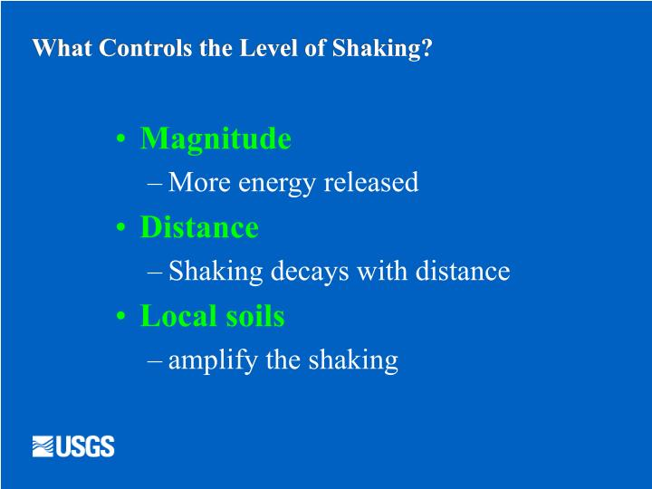 What Controls the Level of Shaking?