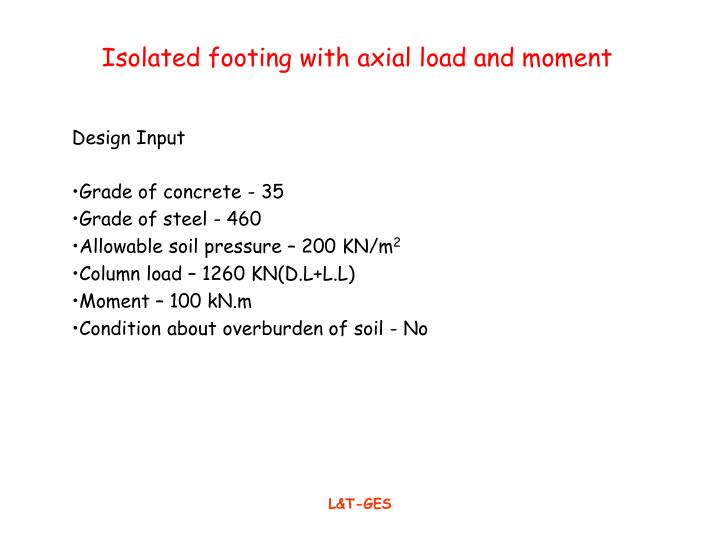 PPT - Isolated footing with axial load and moment PowerPoint
