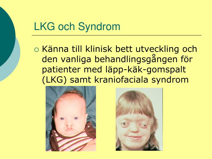LKG och Syndrom