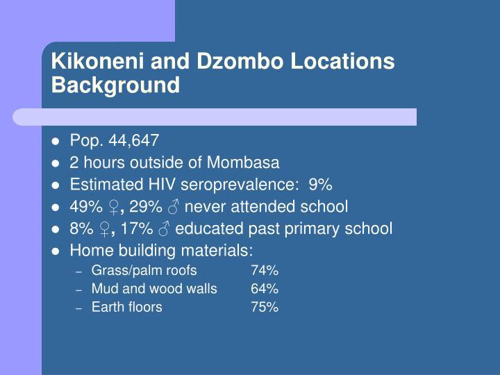 Kikoneni and Dzombo Locations