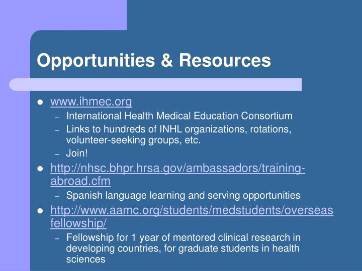 Opportunities & Resources